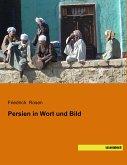 Persien in Wort und Bild