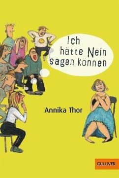 Ich hätte Nein sagen können (eBook, ePUB) - Thor, Annika