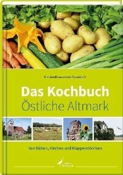 Das Kochbuch Östliche Altmark