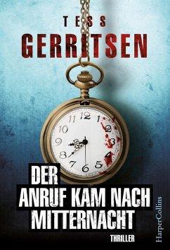 Der Anruf kam nach Mitternacht (eBook, ePUB) - Gerritsen, Tess