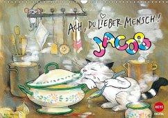 Kater Jacob: Ach Du lieber Mensch (Wandkalender 2017 DIN A3 quer)