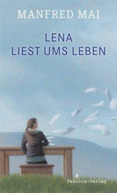 Lena liest ums Leben - Mai, Manfred