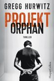 Projekt Orphan / Evan Smoak Bd.2 (eBook, ePUB)