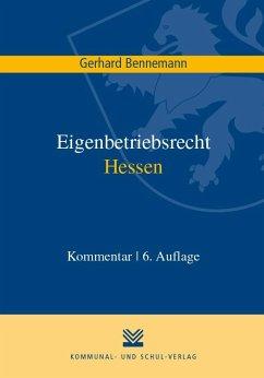 Eigenbetriebsrecht Hessen - Bennemann, Gerhard