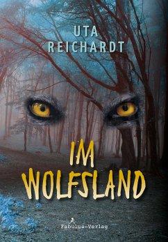 Im Wolfsland - Reichardt, Uta