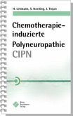 Chemotherapie-induzierte Polyneuropathie (CIPN)