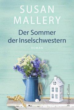Der Sommer der Inselschwestern (eBook, ePUB) - Mallery, Susan