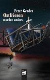Ostfriesen morden anders: Ostfrieslandkrimi-Sammlung (eBook, ePUB)