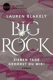 Big Rock - Sieben Tage gehörst du mir! / Big Rock Bd.1 (eBook, ePUB)