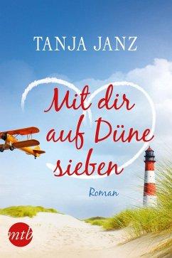 Mit dir auf Düne sieben (eBook, ePUB) - Janz, Tanja
