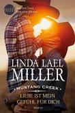 Liebe ist mein Gefühl für dich / Mustang Creek Bd.2 (eBook, ePUB)