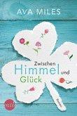 Zwischen Himmel und Glück (eBook, ePUB)