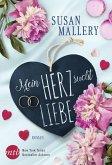 Mein Herz sucht Liebe (eBook, ePUB)