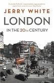 London in the Twentieth Century