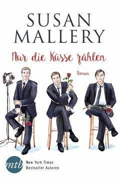 Nur die Küsse zählen / Fool's Gold Bd.4 (eBook, ePUB) - Mallery, Susan