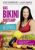 Das Bikini-Bootcamp - Rezeptbuch (eBook, ePUB)