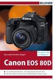 Canon EOS 80D - Für bessere Fotos von Anfang an! (eBook, ePUB)