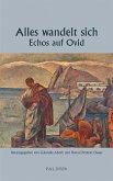 Alles wandelt sich - Echos auf Ovid (eBook, ePUB)