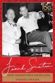 Happy Holidays With Frank & Bing/Vintage Sinatra