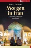 Morgen in Iran (eBook, ePUB)