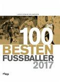 Die 100 besten Fußballer 2017 (eBook, ePUB)