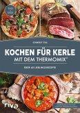 Kochen für Kerle mit dem Thermomix® (eBook, ePUB)