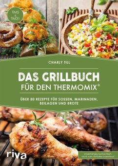 Das Grillbuch für den Thermomix® (eBook, ePUB) - Till, Charly