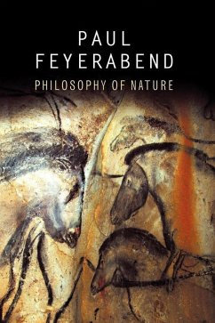 Philosophy of Nature (eBook, ePUB) - Feyerabend, Paul K.