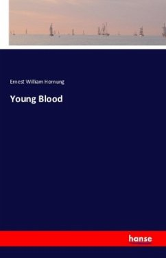 9783743325500 - Ernest William Hornung: Young Blood - Buch