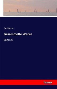 9783743325678 - Paul Heyse: Gesammelte Werke - Buch