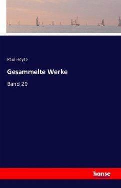 9783743325746 - Paul Heyse: Gesammelte Werke - Buch