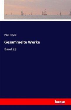 9783743325722 - Heyse, Paul: Gesammelte Werke - Buch