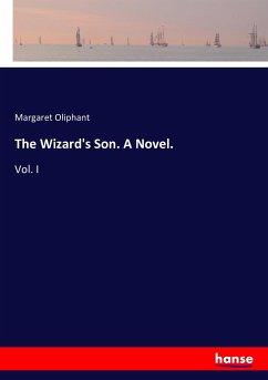 The Wizard's Son. A Novel.
