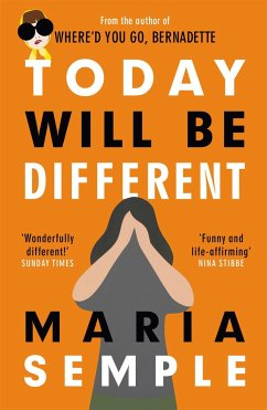 Today Will Be Different - Semple, Maria