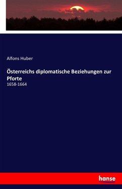 9783743325937 - Österreichs diplomatische Beziehungen zur Pforte - Buch