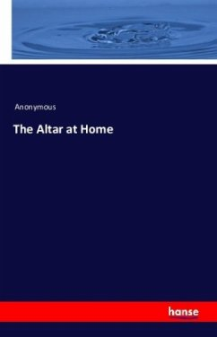 9783743325586 - Anonymous: The Altar at Home - Buch