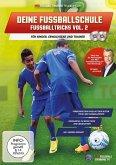 Deine Fussballschuhe - Fussballtricks. Vol.2, 2 DVD