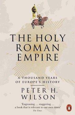 The Holy Roman Empire - Wilson, Peter H.