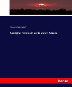 9783743315976 - Mindeleff, Cosmos: Aboriginal remains in Verde Valley, Arizona - Buch