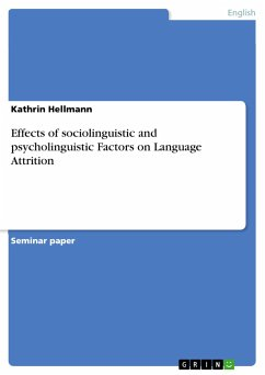 Effects of sociolinguistic and psycholinguistic Factors on Language Attrition