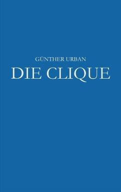 Die Clique - Urban, Günther