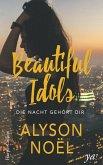 Die Nacht gehört dir / Beautiful Idols Bd.1 (eBook, ePUB)
