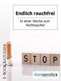 Endlich rauchfrei (eBook, ePUB)