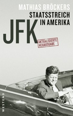 JFK - Staatsstreich in Amerika - Bröckers, Mathias
