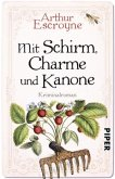 Mit Schirm, Charme und Kanone / Arthur Escroyne und Rosemary Daybell Bd.4
