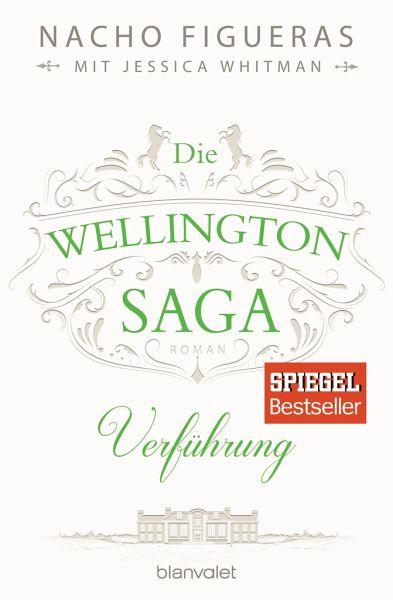 Verführung – der zweite Band der romantischen Wellington-Trilogie!