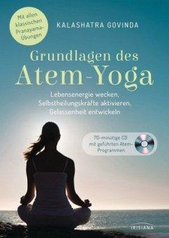 Grundlagen des Atem-Yoga - Govinda, Kalashatra