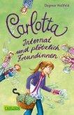 Internat und plötzlich Freundinnen / Carlotta Bd.2