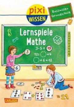 Basiswissen Grundschule: Lernspiele Mathe / Pixi Wissen Bd.99