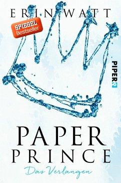 Paper Prince - Das Verlangen / Paper Bd.2 - Watt, Erin